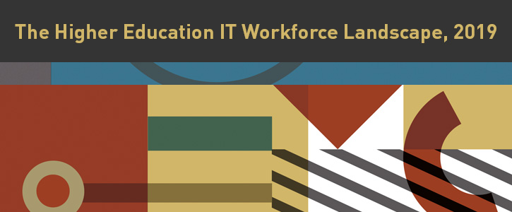 The IT Workforce in Higher Education, 2019 | EDUCAUSE
